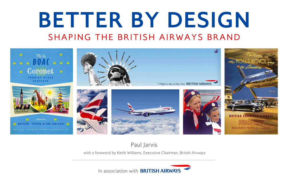 British Airways Better by Design by Paul Jervis