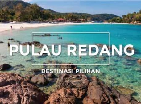 Destinasi Pilihan - Pulau Redang