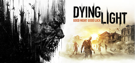 Dying Light - Base Game STEAM GLOBAL