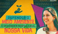 Leia nosso post - DEFENDER O MEIO AMBIENTE É DEFENDER NOSSA CASA, NOSSA VIDA