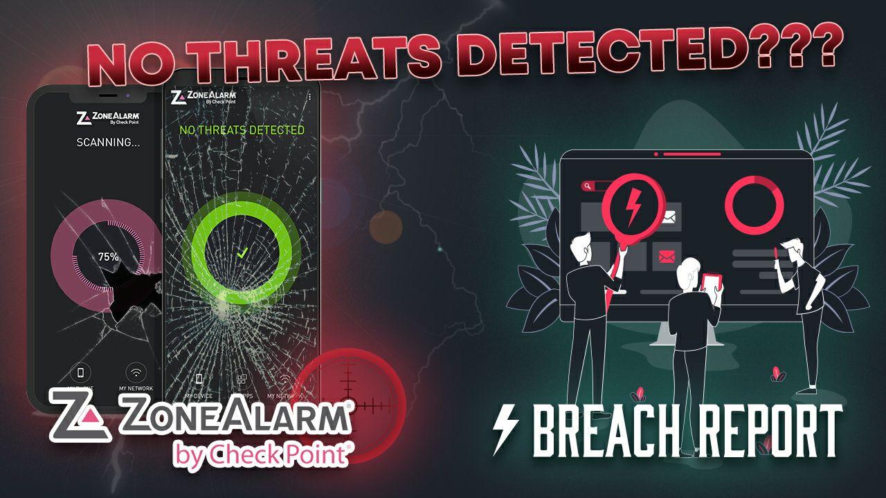 zone alarm no threats detected breach report investigation