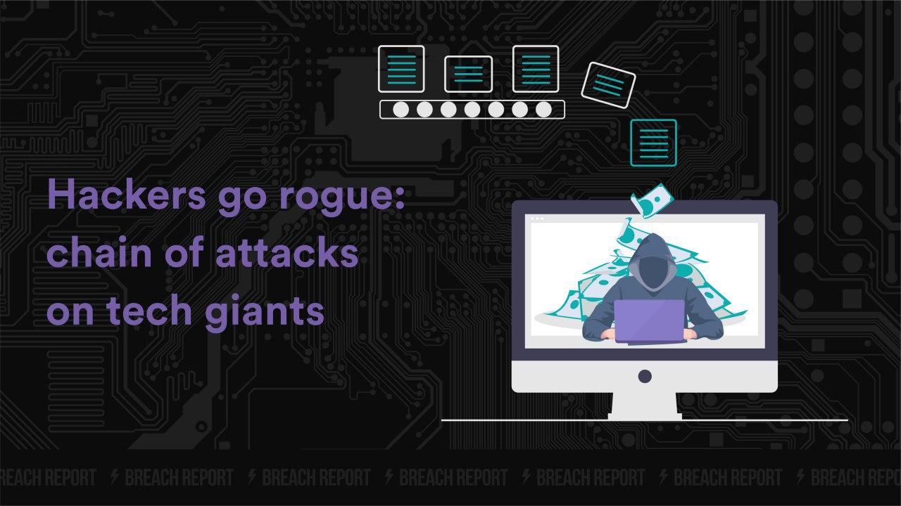 breach data leak tech companies cyber security it news