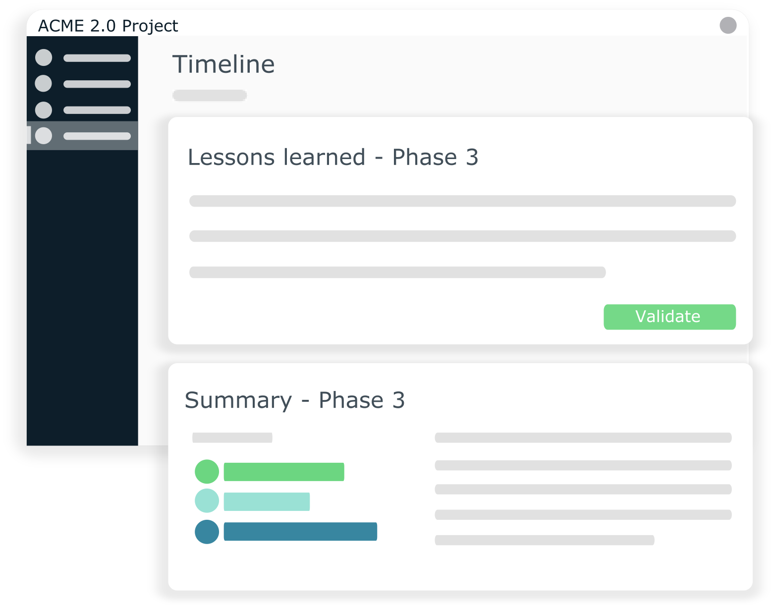 Gather lessons learned and document all important project events in your timeline with Steerio