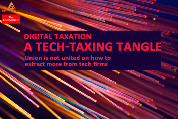 [READING - THE ECONOMIST] VOL.08: A TECH-TAXING TANGLE