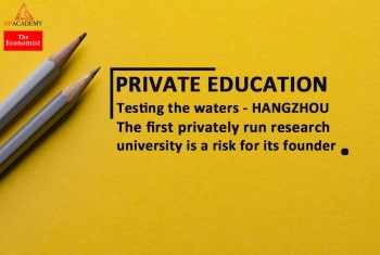 [READING - THE ECONOMIST] VOL.04: PRIVATE EDUCATION