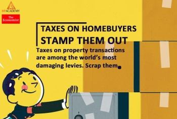 [READING - THE ECONOMIST] VOL.05: TAXES ON HOMEBUYERS - STAMP THEM OUT