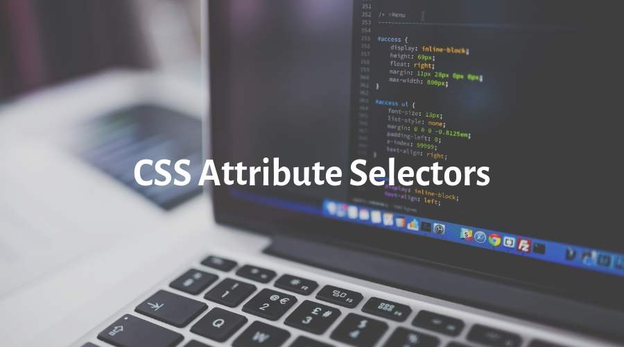 Advanced styling with CSS attribute selectors cover image