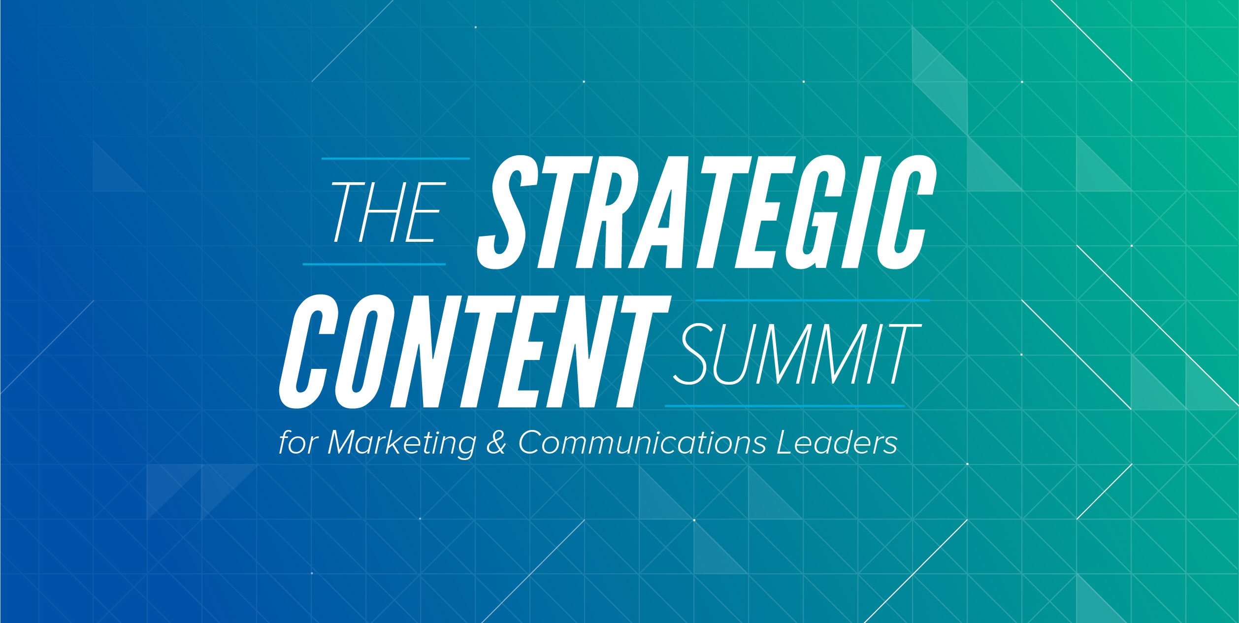 Strategic Content Summit for Marketing and Communications Leaders Banner