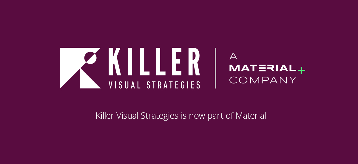 Killer Visual Strategies is a Material Company