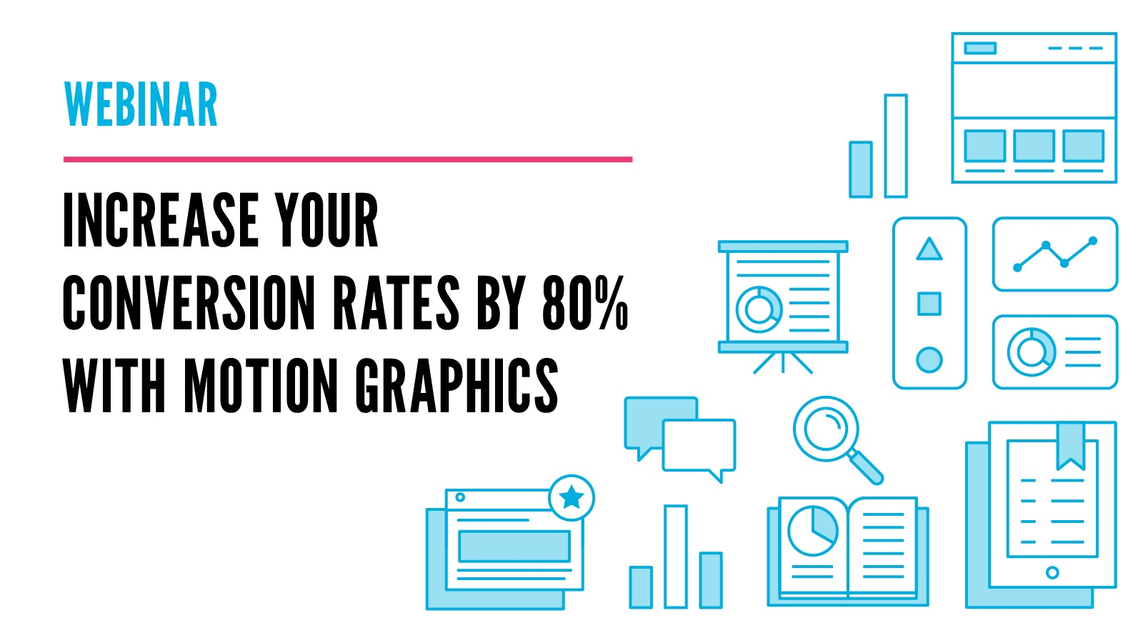 Visual presentation slide for webinar about motion graphics and conversions