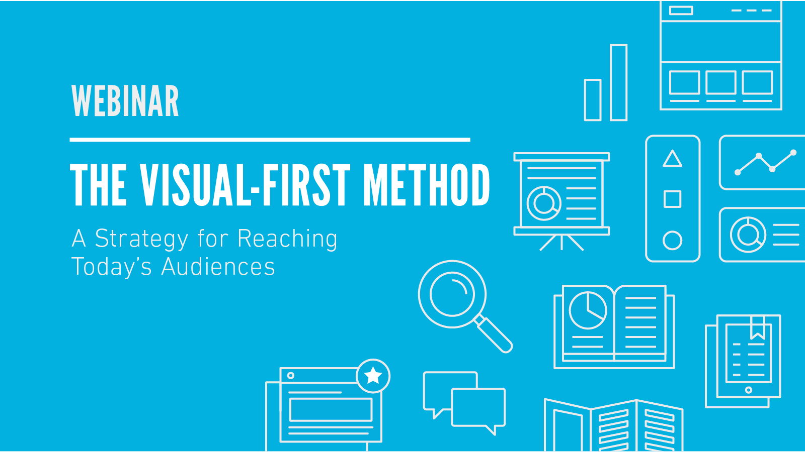 Visual-First Method Webinar for Content Marketing Professionals