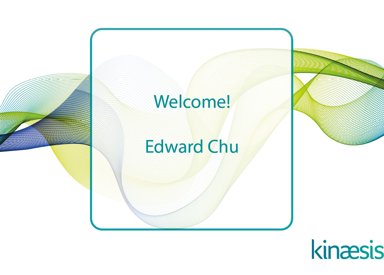 Edward Chu joins Kinaesis Innovation team