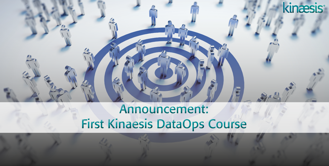 Announcement: First Kinaesis DataOps Course