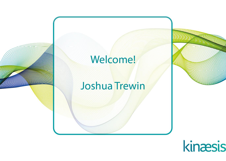 Welcome Joshua Trewin