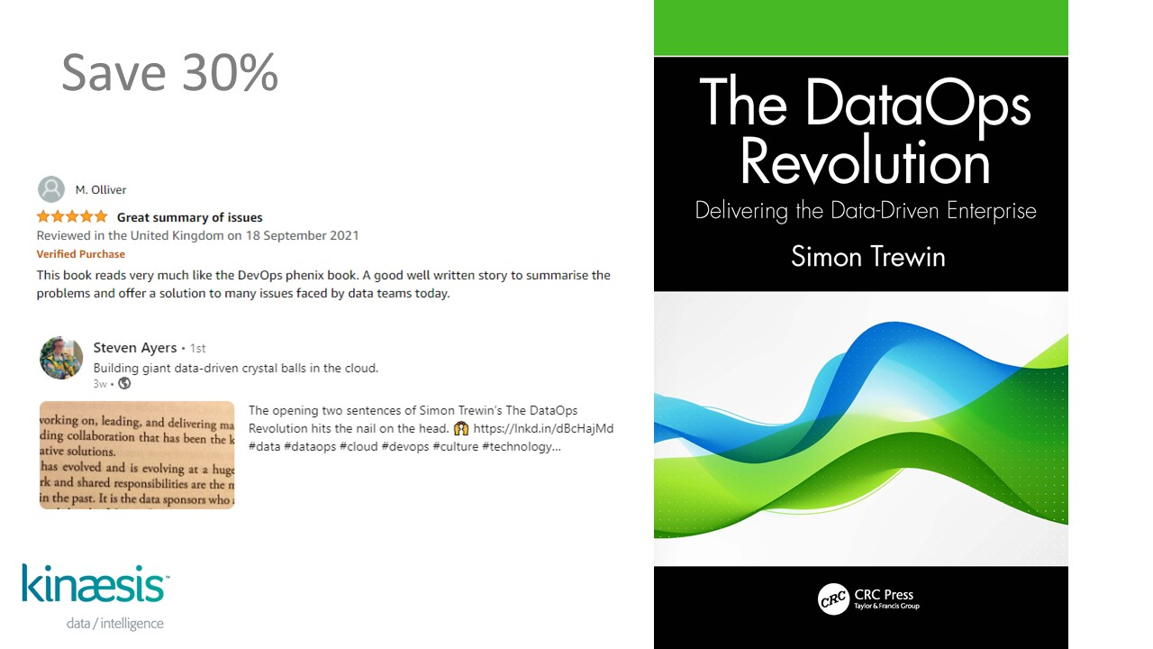 DataOps Revolution: Delivering the data driven enterprise.