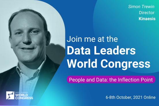 Watch Simon Trewin's presentation at the Data Leaders World Congress