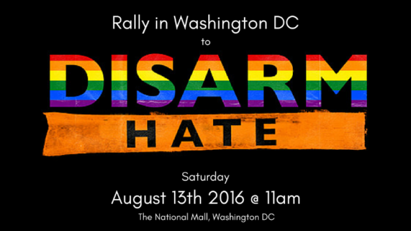 Help bring GVP and LGBT activists to Washington DC on August 13th to take part in the Disarm Hate 2016 Rally