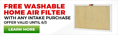 Free Home Air Filter with Intake Purchase