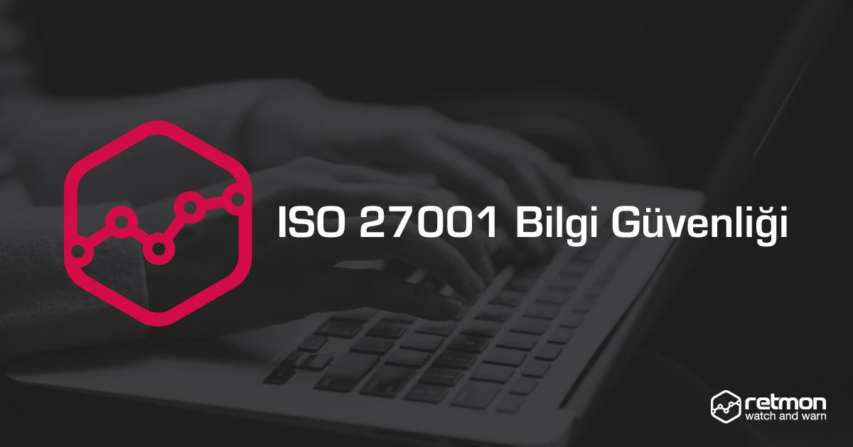 ISO 27001 Bilgi Güvenliği Yönetimi
