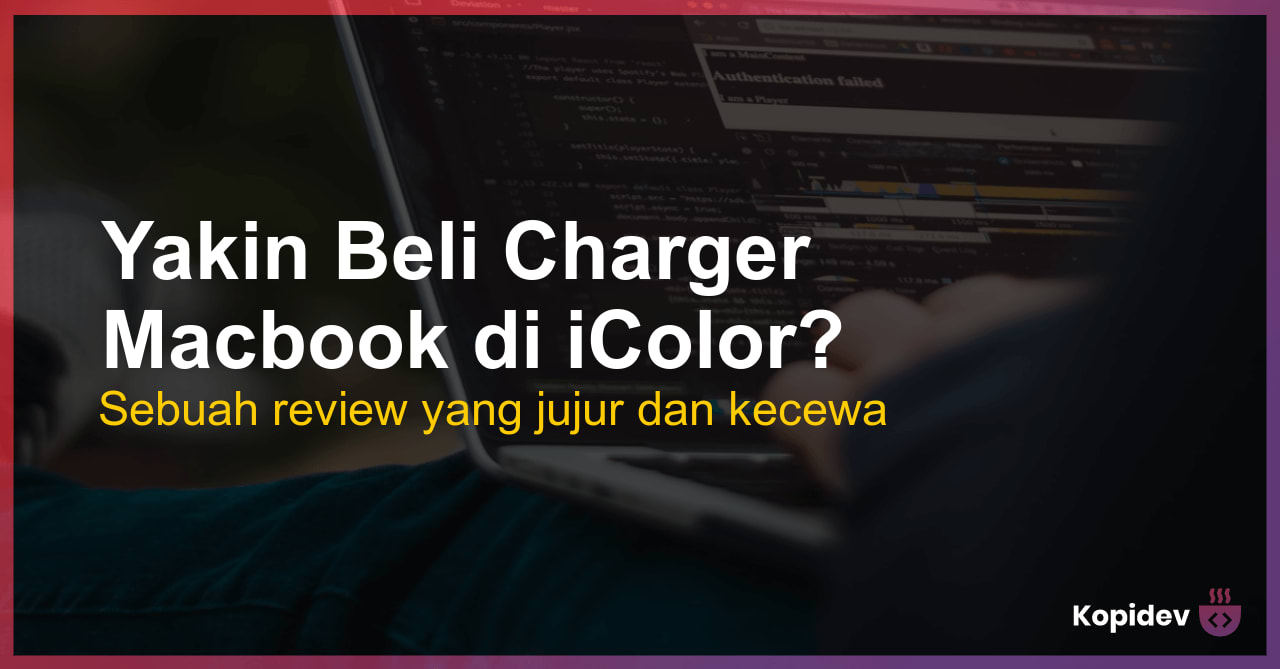 Yakin Beli Charger Macbook di iColor? – Review