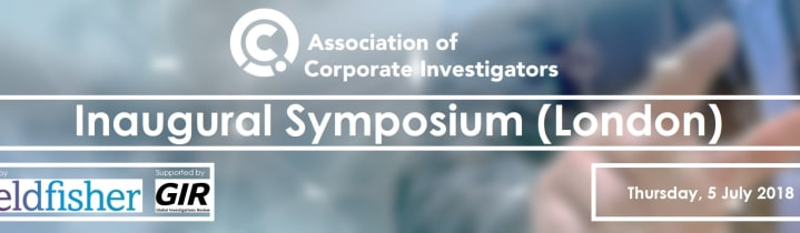 Association of Corporate Investigators Inaugural Symposium