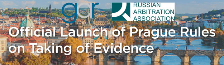 Official Launch of Prague Rules on Taking of Evidence in cooperation with Global Arbitration Review