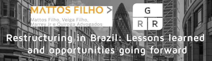 Restructuring in Brazil: Lessons learned and opportunities going forward