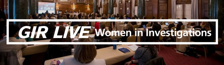 2nd Annual GIR Live Women in Investigations