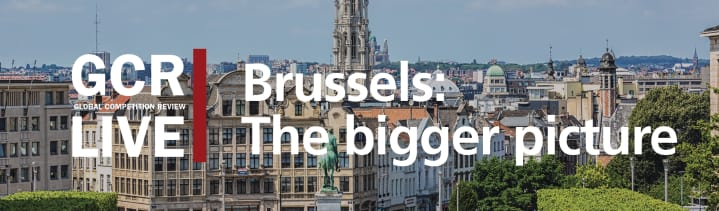 GCR Live 7th Annual Brussels Conference: The bigger picture