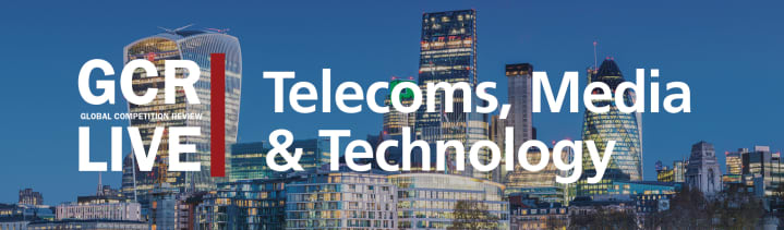 GCR Live 5th Annual Telecoms, Media & Technology