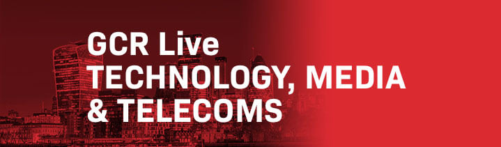 GCR Live 8th Annual Telecoms, Media & Technology