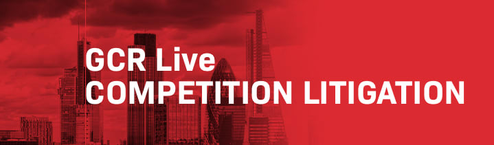 GCR Live 11th Annual Competition Litigation