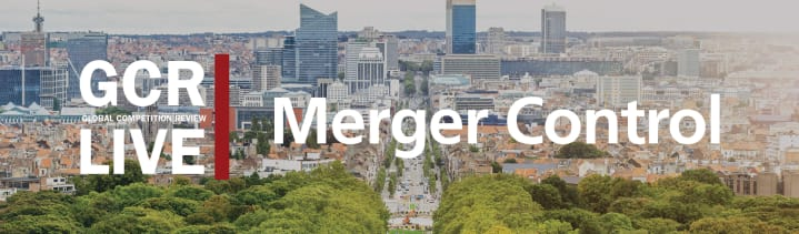 GCR Live 2nd Annual Merger Control