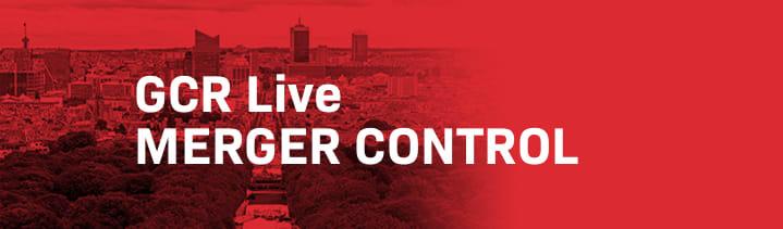 GCR Live 3rd Annual Merger Control