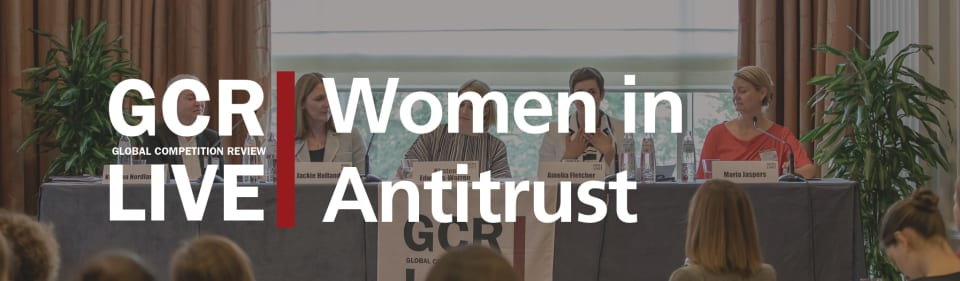 GCR Live Women in Antitrust