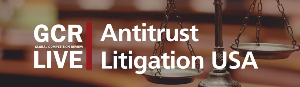 GCR Live Antitrust Litigation USA