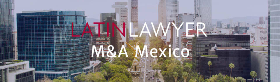 Latin Lawyer 8th Annual M&A Mexico