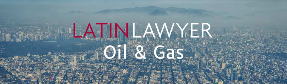 Latin Lawyer 9th Annual Oil & Gas Conference