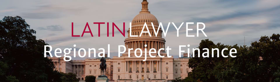 Latin Lawyer Live 6th Annual Regional Project Finance