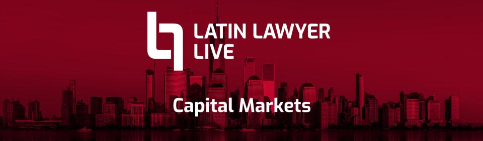 Latin Lawyer Live Capital Markets