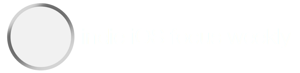 indie iOS focus weekly