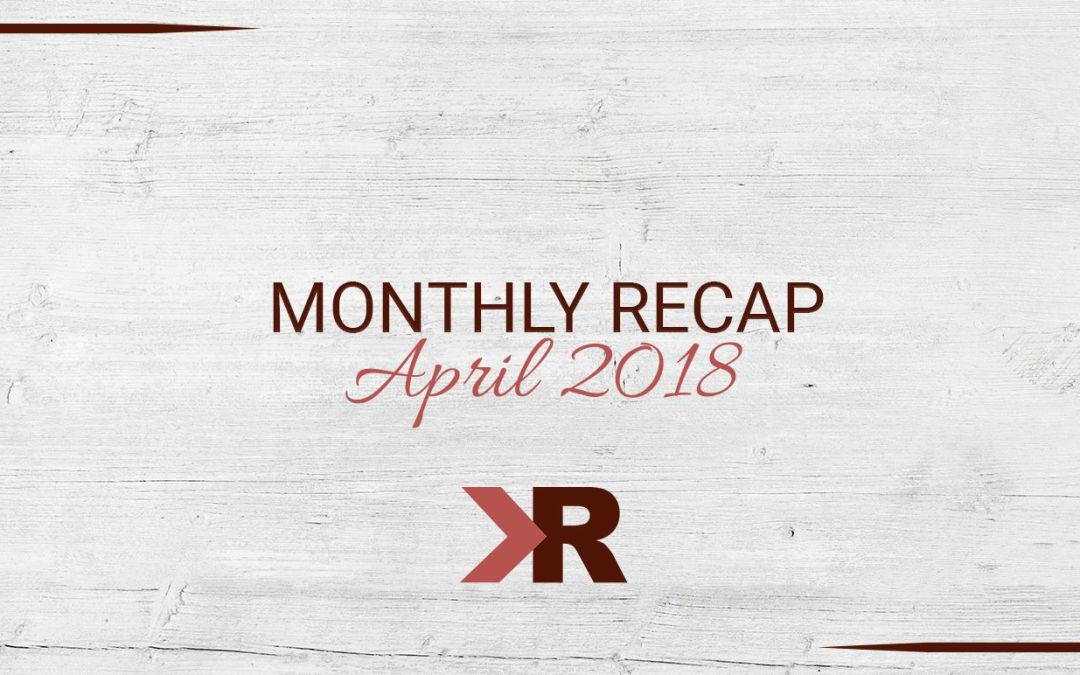 April Monthly Recap
