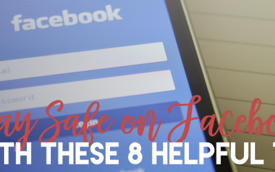 Stay Safe on Facebook With These 8 Helpful Tips