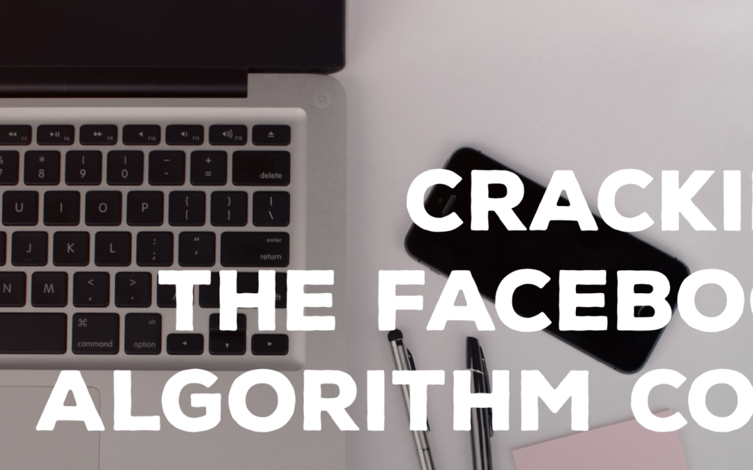 Cracking the Facebook Algorithm Code