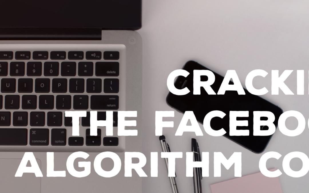 Cracking the Facebook Algorithm Code