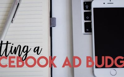 Setting a Facebook Ad Budget