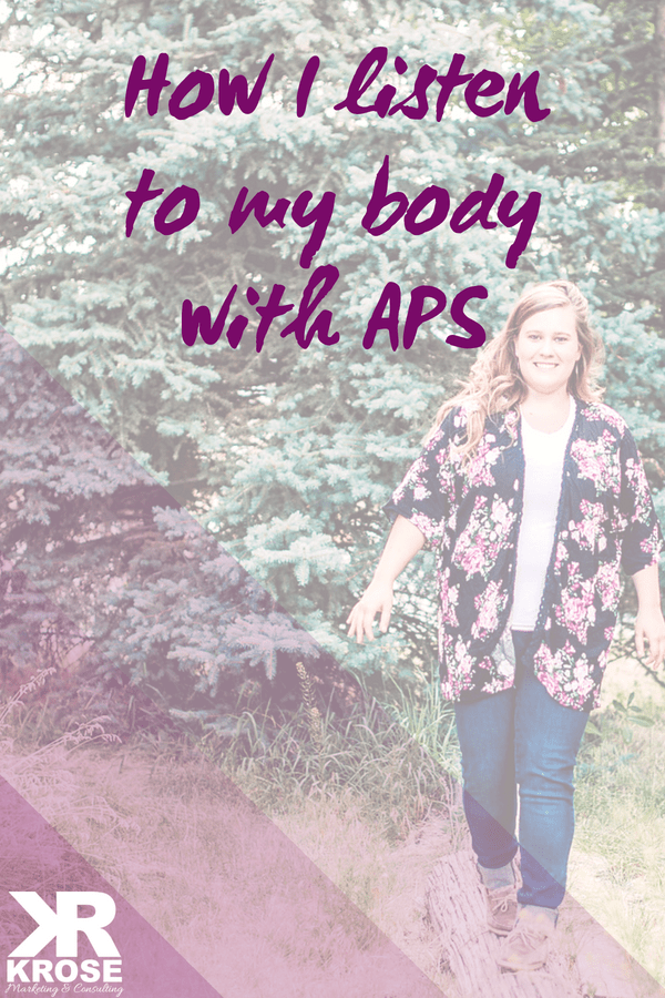 Listening to my body with an autoimmune disease - KRose Marketing