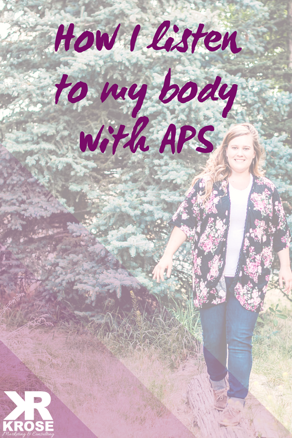 Listening to my body with an autoimmune disease - KRose Marketing