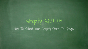 Shopify lesson 3 - how to submit the sitemap to Google