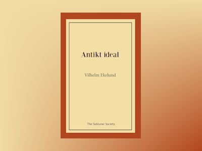 Antikt ideal av Vilhelm Ekelund